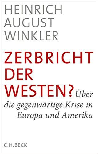Zerbricht der Westen ?