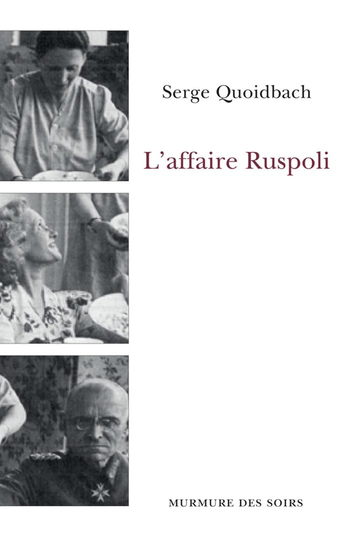L'affaire Ruspoli